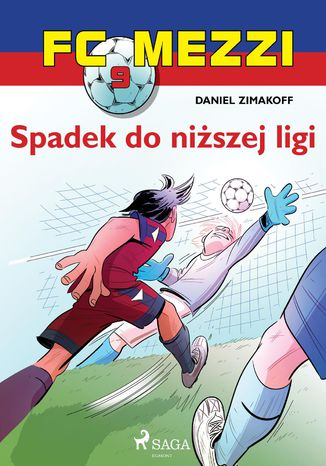 Okładka książki/ebooka FC Mezzi 9 - Spadek do niższej ligi
