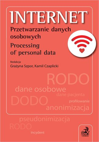 Okładka książki Internet. Przetwarzanie danych osobowych. Processing of personal data