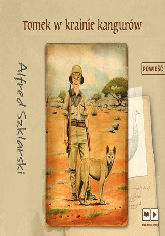 Okładka książki Tomek w krainie kangurów