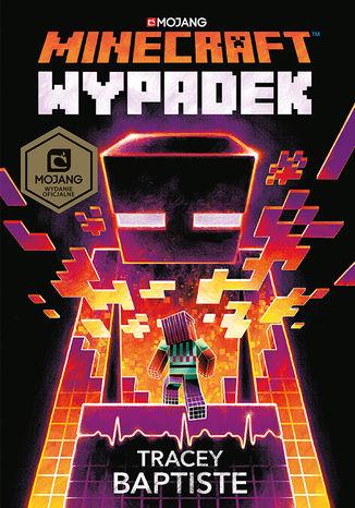 Okładka książki/ebooka Minecraft. Wypadek