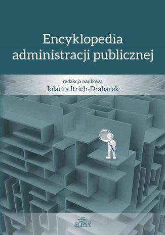Okładka książki/ebooka Encyklopedia administracji publicznej