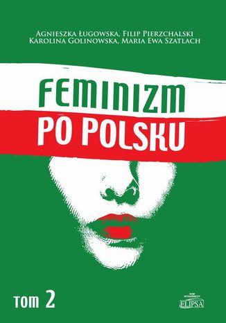 Okładka książki/ebooka Feminizm po polsku Tom 2