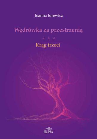 Okładka książki/ebooka Wędrówka za przestrzenią Krąg trzeci