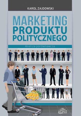 Okładka książki Marketing produktu politycznego