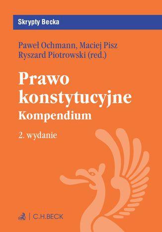 Okładka książki Prawo konstytucyjne. Kompendium. Wydanie 2