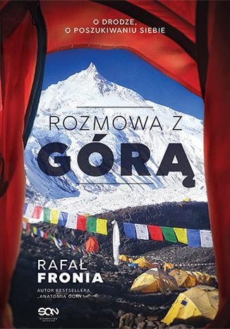 Okładka książki Rozmowa z Górą. Rafał Fronia