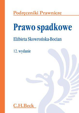 Okładka książki/ebooka Prawo spadkowe. Wydanie 12