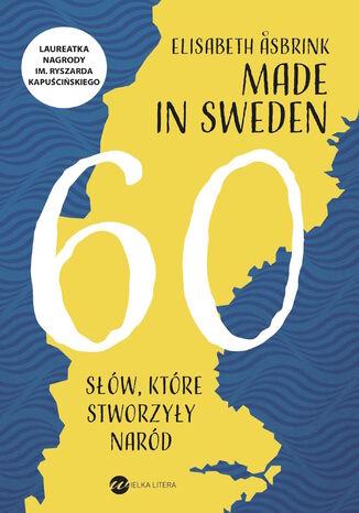 Okładka książki/ebooka Made in Sweden. 60 słów, które stworzyły naród