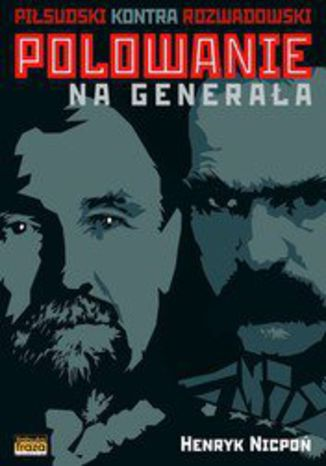 Okładka książki/ebooka Polowanie na Generała