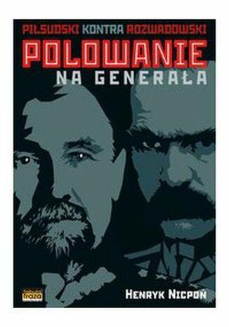 Okładka książki Polowanie na Generała