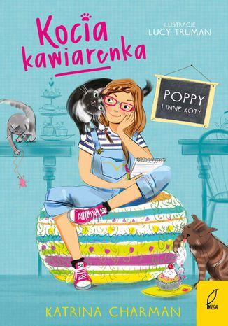 Okładka książki/ebooka Kocia kawiarenka. Poppy i inne koty. Tom 1