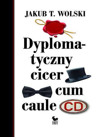 Okładka książki/ebooka Dyplomatyczny cicer cum caule