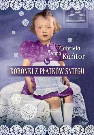 Okładka książki/ebooka Koronki z płatków śniegi