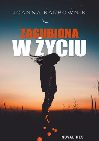 Okładka książki/ebooka Zagubiona w życiu