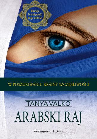 Okładka książki Arabski raj