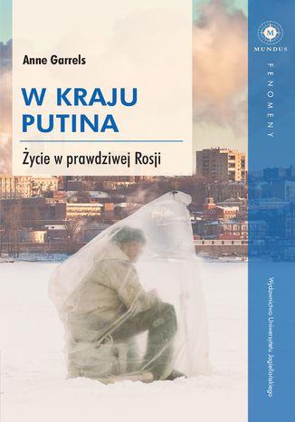 Okładka książki/ebooka W kraju Putina. Życie w prawdziwej Rosji