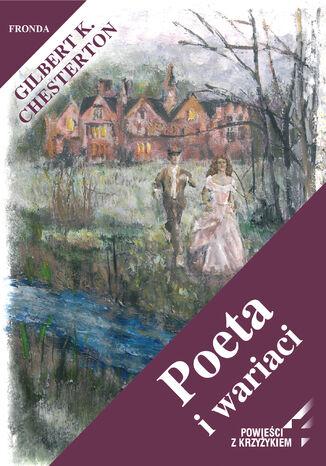 Okładka książki Poeta i wariaci