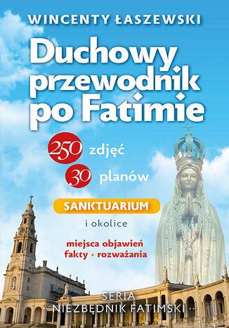 Okładka książki/ebooka Duchowy przewodnik po Fatimie