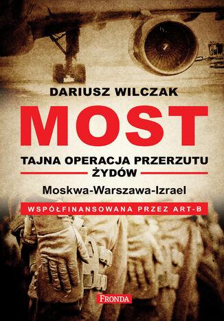 Okładka książki Most - tajna operacja przerzutu żydów