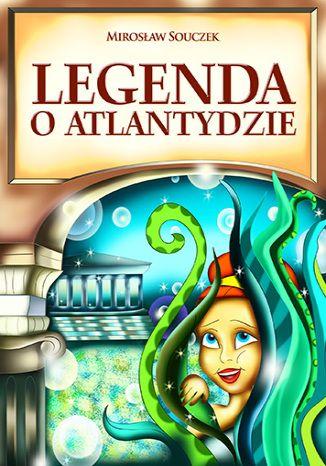 Okładka książki/ebooka Legenda o Atlantydzie
