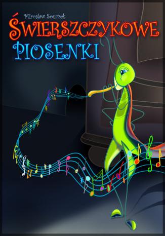 Okładka książki Świerszczykowe piosenki