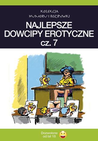 Okładka książki/ebooka Najlepsze dowcipy erotyczne cz.7