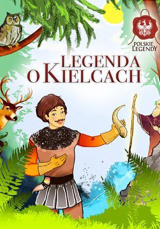 Okładka książki/ebooka Legenda o Kielcach