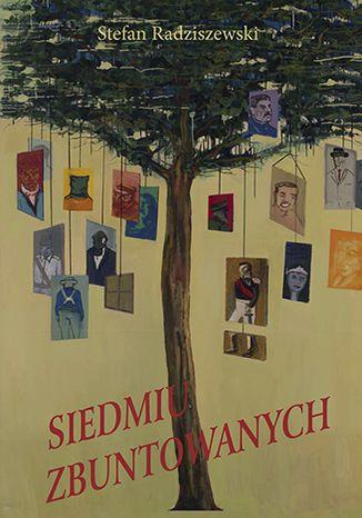 Okładka książki Siedmiu Zbuntowanych