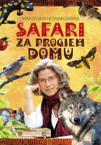 Okładka książki Safari za progiem domu