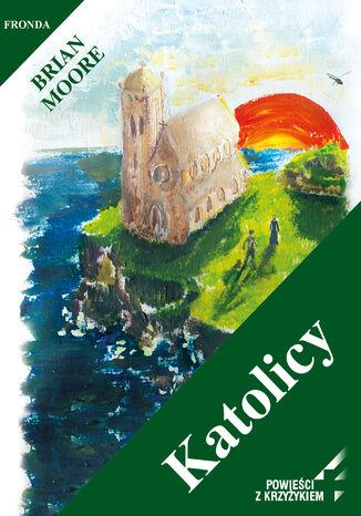 Okładka książki/ebooka Katolicy