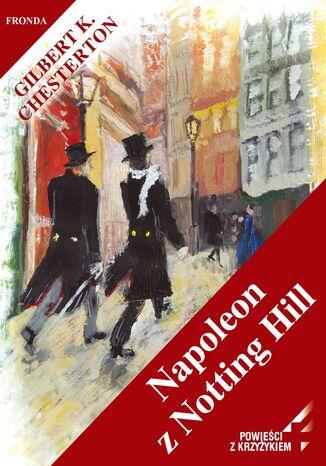Okładka książki Napoleon z Notting Hill