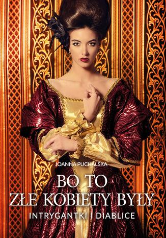Okładka książki/ebooka Bo to złe kobiety były