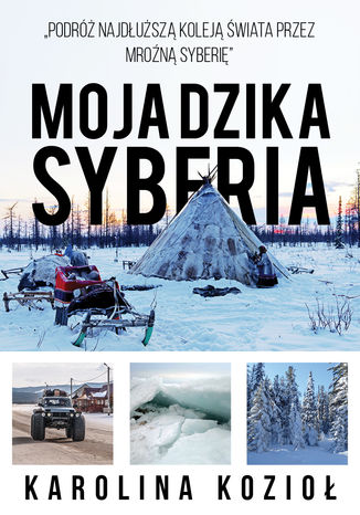 Okładka książki Moja dzika Syberia
