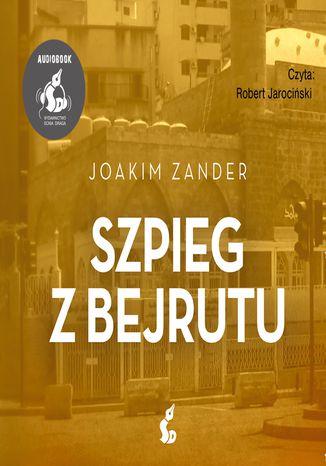Okładka książki Szpieg z Bejrutu