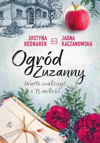 Okładka książki/ebooka Ogród Zuzanny. Warto walczyć o tę miłość. Tom 3
