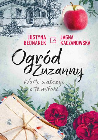 Okładka książki Ogród Zuzanny. Warto walczyć o tę miłość. Tom 3