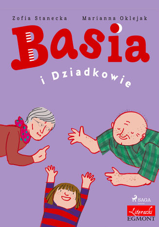 Okładka książki Basia i Dziadkowie
