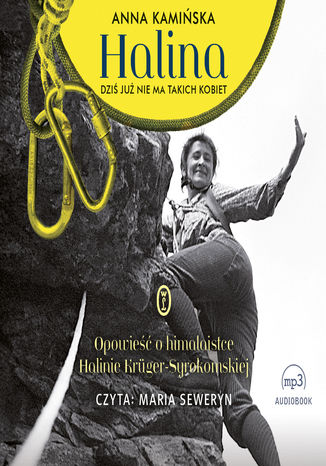 Okładka książki Halina. Dziś już nie ma takich kobiet