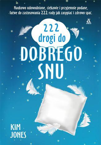 Okładka książki 222 drogi do dobrego snu