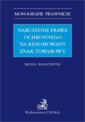 Okładka książki/ebooka Naruszenie prawa ochronnego na renomowany znak towarowy