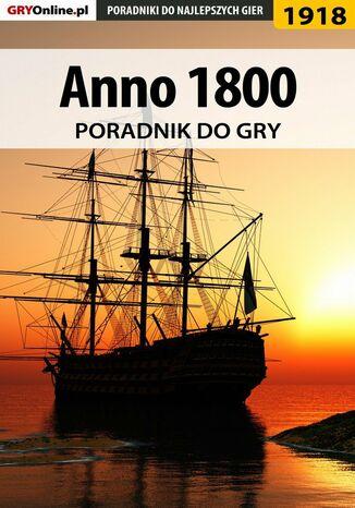 Okładka książki Anno 1800 - poradnik do gry