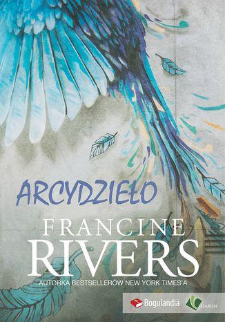 Okładka książki/ebooka Arcydzieło - Francine Rivers