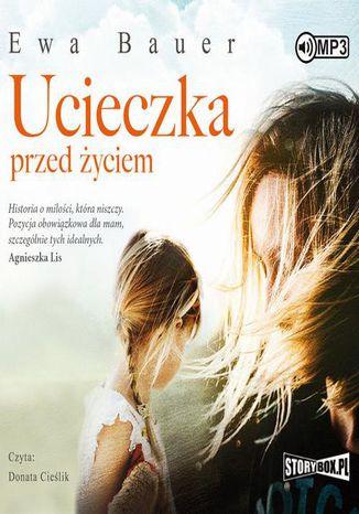 Okładka książki/ebooka Ucieczka przed życiem