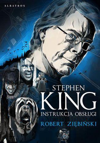 Okładka książki Stephen King. Instrukcja obsługi