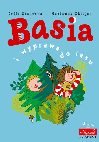 Okładka książki/ebooka Basia i wyprawa do lasu