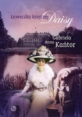 Okładka książki Ławeczka księżnej Daisy