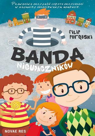 Okładka książki/ebooka Banda nieudaczników