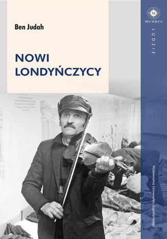 Okładka książki/ebooka Nowi londyńczycy