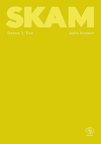Okładka książki SKAM Sezon 1: Eva