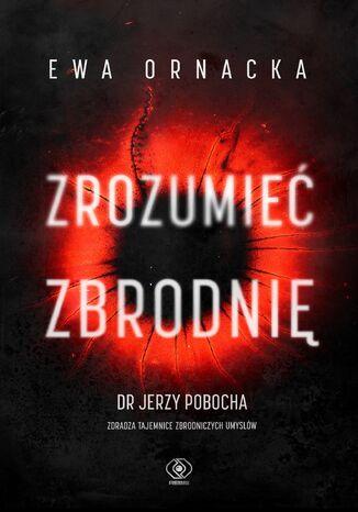 Okładka książki/ebooka Zrozumieć zbrodnię